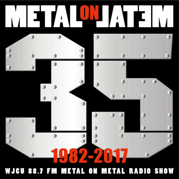 WJCU Metal On Metal Radio Show 2017